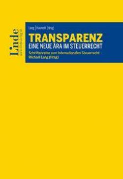 Transparenz - Eine neue Ära im Steuerrecht / Linde Verlag ...