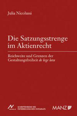 Die Satzungsstrenge im Aktienrecht / MANZ Verlag Wien ...