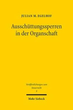 Ausschüttungssperren in der Organschaft / Mohr Siebeck ...